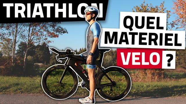 Matériel velo - dans quel équipement investir - Les 6 incontournables - Triathlon
